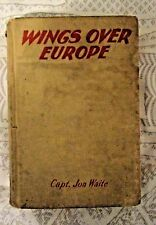 Wings Over Europe by Capt. Jon Waite