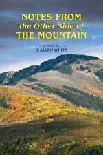 Notes from the Other Side of the Mountain: Notes from the Other Side of the...