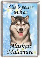 "Alaskan Malamute Dog Fridge Magnet ""Life is better with .."" by Starprint"
