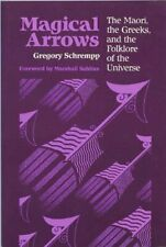 Magical Arrows: Maori, the Greeks and the Folkl, Schrempp-,