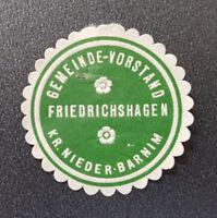 Siegelmarke Vignette GEMEINDE-VORSTAND FRIEDRICHSHAGEN KR. NIEDER-BARNIM (8116-3