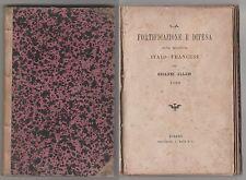 La fortificazione e la difesa della frontiera italo-francese  - G. Allais 1888