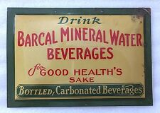 SIGN BARCAL MINERAL WATER CARBONATED BOTTLED BEVERAGES USA AMERICAN ART WORKS US