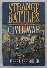 Strange Battles of the Civil War by Webb Garrison (2002, Paperback)