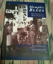 MEMPHIS BLUES BIRTHPLACE OF A MUSIC TRADITION BY WILLIAM BEARDEN,MEMPHIS TN