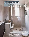 Simple Solutions: Bathrooms Cahill, Coleen, Cahill Paperback