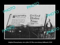 OLD LARGE HISTORIC PHOTO OF BEDFORD PENNSYLVANIA, US TIRES TOWN BILLBOARD c1930