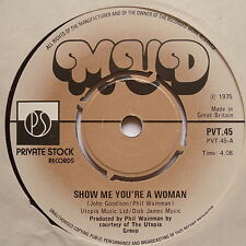 """MUD - Show Me You're A Woman - Excellent Con 7"""" Single Private Stock PVT 45"""