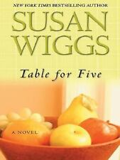 Table for Five by Susan Wiggs (2005, Hardcover, Large Type)