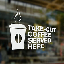 x1 Take Out Coffee Served Here, Sticker, Coffee Shop , Bar, Cafe, Restaurant,