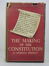 1937 THE MAKING OF THE CONSTITUTION by CHARLES WARREN ~ 2ND EDITION ~ HC/DJ