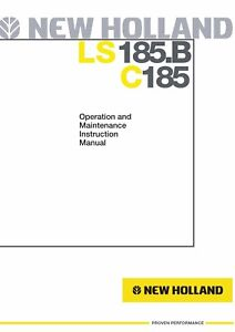 NEW HOLLAND LS185.B SKID STEER LOADER OPERATORS OPERATION MAINTENANCE MANUAL
