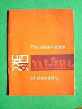 The Seven Ages of Chemistry by R. Slack (1st edn, pb, 1963)