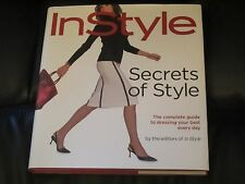 Secrets of Style : The Complete Guide to Dressing Your Best Every Day by Time...