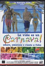 Dvd **LA VIDA ES UN CARNAVAL ♦ AMORE AMICIZIA E RISATE A CUBA** nuovo 2006