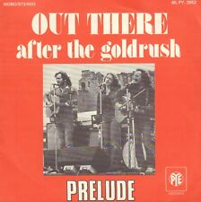 "PRELUDE ‎– Out There / After The Goldrush (NEIL YOUNG) (1973 SINGLE 7"" FRANCE)"