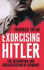 Exorcising Hitler: The Occupation and Denazification of Germany New Book by Fred