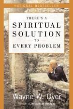 There's a Spiritual Solution to Every Problem Dyer, Wayne W. Paperback