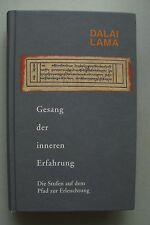Dalai Lama Gesang der inneren Erfahrung Stufen auf dem Pfad der Erleuchtung 1993