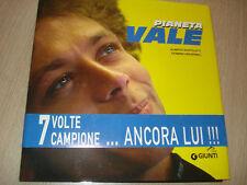 PIANETA VALE LA LEGGENDA DELL'UOMO CHE PARLA CON LA MOTO V.ROSSI