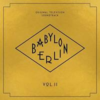 Babylon Berlin (Original Soundtrack Vol. 2) - Various (NEW CD)