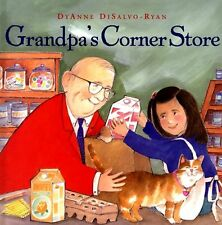 Grandpas Corner Store (Rise and Shine) by DyAnne DiSalvo-Ryan
