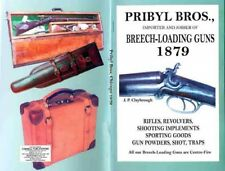 Pribyl Bros. 1879 Shotguns, Rifles, Revolvers & Sport Goods