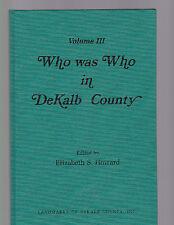 Who was Who in DeKalb County Vol. III (Alabama, ltd ed), ed. Howard, 1987 HC 1st