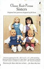 Knitting Patterns Dolls Close Knit Press Sisters Bears Doll Sizes 14-18 Inches