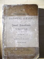 The Presbyterian Historical Almanac, Annual Remembrance Of The Church For 1865