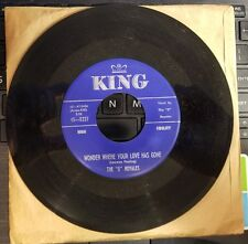 """King 45-5237 """"5"""" Royales Wonder Where Your Love Has Gone/tell me You care NM"""