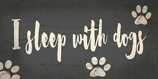 "Pet Sign ""I Sleep With Dogs"" [NEW] Bed Bedroom Wood Wall House Puppy Poster"