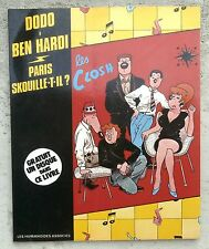 Les Closh Paris Skouille-t-il ? EO 1981 ( avec disque )  Dodo Ben Radis