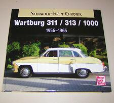 Wartburg 311 / 313 / Wartburg 1000  - von 1956 bis 1965!