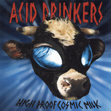 CD ACID DRINKERS High Proof Cosmic Milk