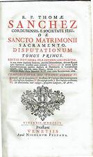 Sancto Matrimonii Sacramento Disputationum, 3 tomos. (completo). R. P. Thomae Sa