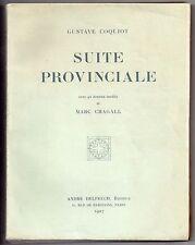 MARC CHAGALL & GUSTAVE COQUIOT SUITE PROVINCIALE 1927 EO Lim à 550 ex 92 DESSINS