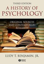 History of Psychology : Original Sources and Contemporary Research by Ludy T....