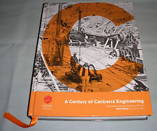 A Century of Caberra Engineering - Engineers Australia 2013 Hardcover Book RARE!