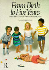 From Birth to Five Years: Children's Developmental Progress by Sheridan, Mary D.