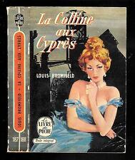 """Louis Bromfield : La Colline aux Cyprès - N° 187 / 188 """" Le Livre de Poche """""""