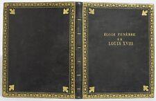 Éloge funèbre de LOUIS XVIII par l'Abbé LIAUTARD RELIURE DE DEUIL MAROQUIN