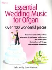 ESSENTIAL WEDDING MUSIC FOR ORGAN -Over 100 pieces