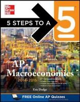 5 Steps to a 5 AP Macroeconomics, 2014-2015 Edition by Dodge, Eric