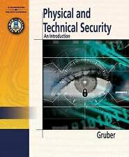 NEW Physical & Technical Security: An Introduction by Robert Gruber