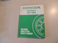 Werkstatthandbuch Honda CH 125 Spacy 1988 work shop manual Manuel d`atellier