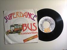 "Bus Connection / Superdance–Disco Vinile 45 Giri 7"" Stampa Italia 1977"
