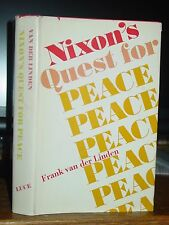 Nixon's Quest for Peace, Frank van der Linden, Vietnam, Jordan, China, Signed