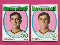 2 X 1971-72 OPC # 117 NORTH STARS CESARE MANIAGO GOALIE  CARD  (INV# C1658)