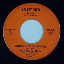 RICHARD G. HALL: Women Don't Care VALLEY VIEW Virginia Private Hillbilly 45 HEAR